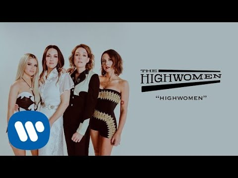 The Highwomen Highwomen