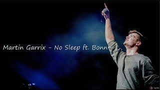 Martin Garrix   No Sleep Ft. Bonn (Lyrics)