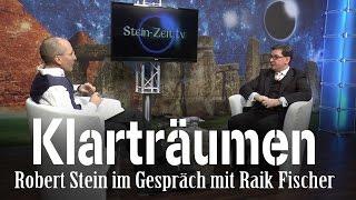 Klarträumen – Raik Fischer bei SteinZeit