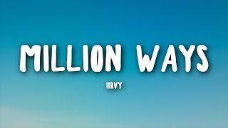 HRVY   Million Ways (Lyrics)