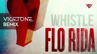 Flo Rida   Whistle (Vicetone Remix)
