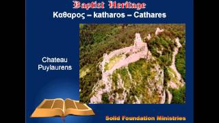 Inroduction To The Cathares (Cathari)