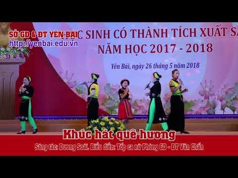 Khúc hát quê hương. Sáng tác: Dương Soái. BD: Tốp ca nữ Phòng GD&ĐT Văn Chấn