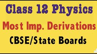 important derivations physics class 12 - 免费在线视频最佳
