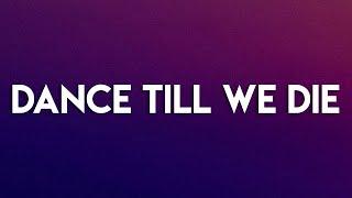 Lana Del Rey - Dance Till We Die (Lyrics)