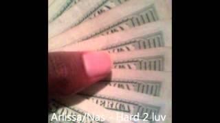 Arlissa/Nas - Hard to Love Somebody