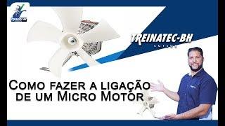 Como fazer a ligação de um Micro Motor
