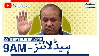 NewsHeadlines|09AM|SAMAATV|Sep22,2018