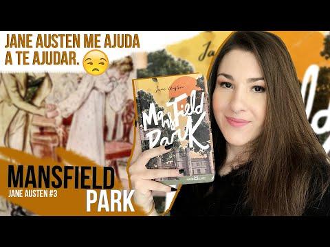 Mansfield Park - Jane Austen #3 ?? Diana Martins