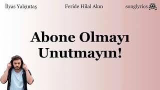İlyas Yalçıntaş & Feride Hilal Akın -  Şehrin Yolu  Sözleri