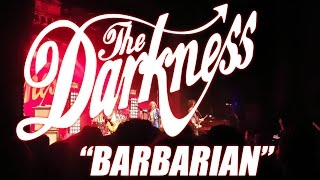 The Darkness - Barbarian (live at the Enmore Theatre, 10th May, '17)