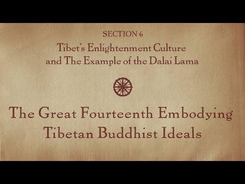 MOOC BUDDHA1x | 6.8 The Great Fourteenth Embodying Tibetan Buddhist Ideals