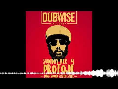 DUBWISE Atlanta with PROTOJE live (12.4.16)