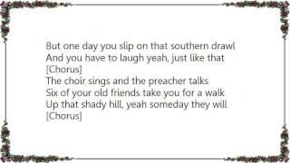 Joe Nichols - We All Go Home Lyrics
