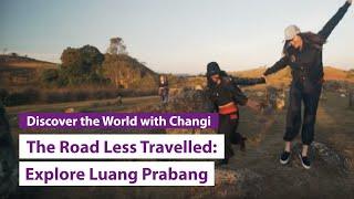 The Road Less Travelled: Luang Prabang