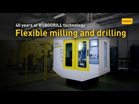 FANUC: Flexible drilling and milling