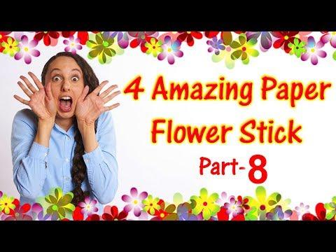 Diy Flower Stick | Making 4 Amazing Paper Flower Stick Part-8 | Tahiya Crafty Creation