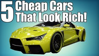 5 Cheap Cars That Make You Look Rich!