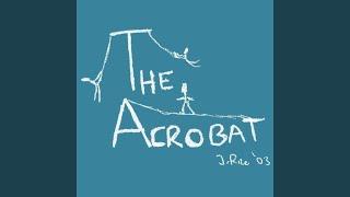 The Acrobat (Live)