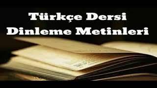 Türkiye'm Dile Geldi 7. Sınıf Ez-De Yayınları Dinleme Metni