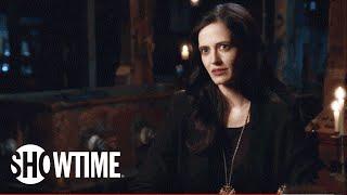 Ева Грин (Eva Green), Penny Dreadful   Behind the Scenes: From the Beginning (Season 1& 2)   Season 3