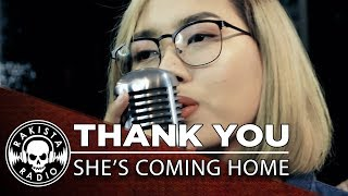 Thank You (Dido Cover) by She's Coming Home    Rakista Live EP225