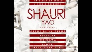 Shauri Yao - Creme De La Creme FT Kristoff , Chiwawa, Ulopa , Khaligraph Jones