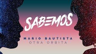 Sabemos - Mario Bautista (Video)