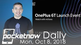 OnePlus 6T Event Official , Google Pixel 3 XL Being Sold in Hong Kong - Pocketnow Daily