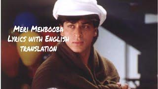 Meri Mehbooba - Lyrics with English translation   - YouTube