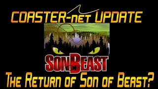 Son of Beast Return Rumors at Kings Island - COASTER-net Update