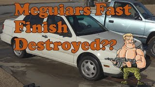 Meguiars Fast Finish destroyed by Turtle Wax Max Power???