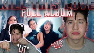 BLACKPINK 'KILL THIS LOVE' FULL ALBUM REACTIONREVIEWLISTENING PARTY | IT SLAPS...EMOTIONALLY  😥