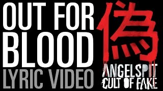 Angelspit's OUT FOR BLOOD Lyric Video