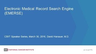Dr. David Hanauer: Electronic Medical Record Search Engine (EMERSE)