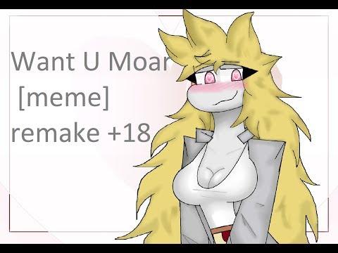 Want U Moar [remake] (anyi x gamer) +18