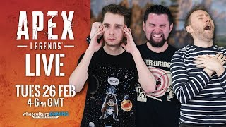 APEX LEGENDS With Scott, Ewan, and Clery! | WhatCulture Gaming LIVE