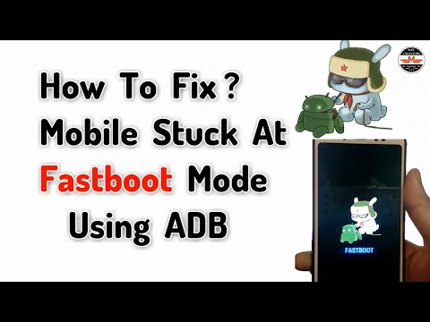 Updated] Stuck in fastboot mode ? Here is how to fix it ! - смотреть