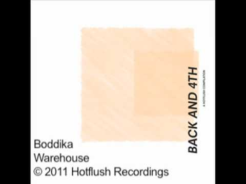 Boddika - Warehouse - BACK AND 4TH