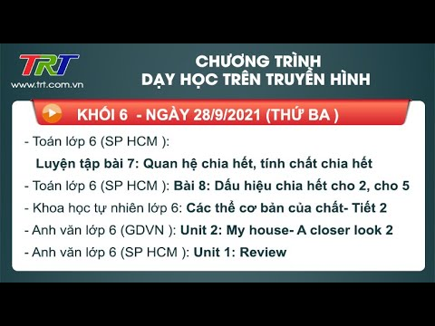 Lớp 6: Toán (2 tiết); KHTN; Tiếng Anh (2 tiết). - Dạy học trên truyền hình HueTV ngày 28/9/2021