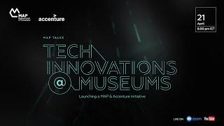 Tech Innovations @ Museums