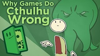 Why Games Do Cthulhu Wrong - The Problem with Horror Games - Extra Credits