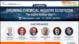 Growing Chemical Industry Ecosystem, The Aatma Nirbhar Way