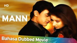 Mann [1999] Bahasa Dubbed Movie | Aamir Khan | Manisha Koirala | Anil Kapoor
