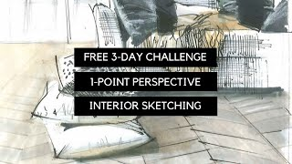 NEW!✏️FREE 3-DAY CHALLENGE: 1-point Perspective Interior Sketching