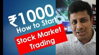 How to Start Stock Market Trading with Rs1000 ?