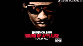 Waka Flocka Flame - Round of Applause ft. Drake [Prod. By Lex Luger]