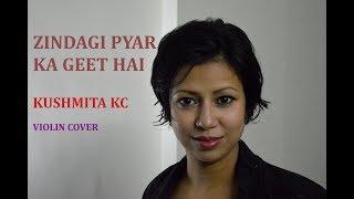 Zindagi Pyar Ka Geet Hai | Kushmita KC | Violin Cover | Lata Mangeshkar