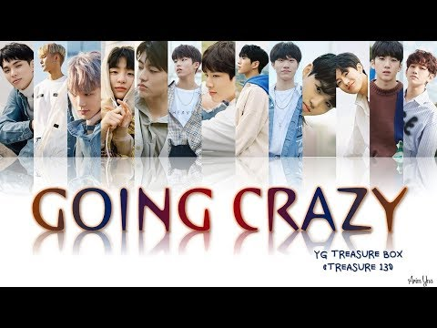 Treasure 13 (YG Treasure Box) - Going Crazy (미쳐가네) (Color Coded Lyrics Han/Rom/Eng)