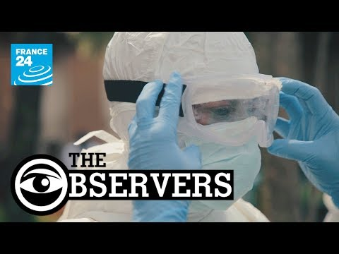 The observers: Ebola in DR of Congo, epidemic of rumours